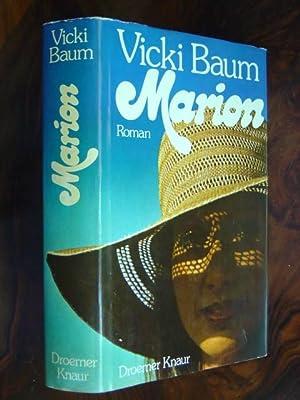 Marion. Roman. Aus dem Amerikanischen (Marion Alive).: Baum, Vicki.