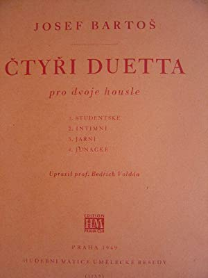 Ctyri Duetta pro dvoje housle. Op. 1.: Bartos, Josef.