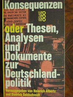 Konsequenzen oder Thesen, Analysen und Dokumente zur: Albertz, Heinrich und