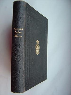 Leben der heiligen Jungfrau Maria. Nach den: Brentano, Clemens. (1778