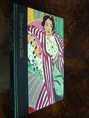 Matisse und seine Zeit. 1869 - 1954.: Russell, John und