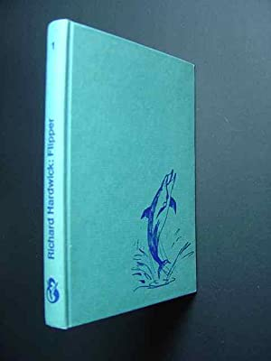 Flipper. [Bd. 1]. Mit Illustrationen von Walter: Hardwick, Richard.