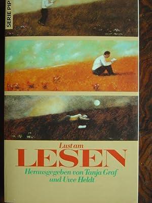 Lust am Lesen. Ein Lesebuch. Originalausgabe.: Graf, Tanja und