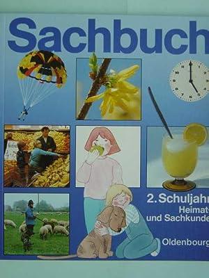 Heimat- und Sachkunde. 2. Schuljahr. Schulbuch. Bearbeitet: Sachbuch.