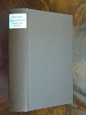Sigmund Freud / Leben und Sterben. Biographie.: Schur, Max.