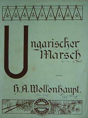 Ungarischer Marsch. Op. 66. Ausgabe für Klavier: Wollenhaupt, H. A.