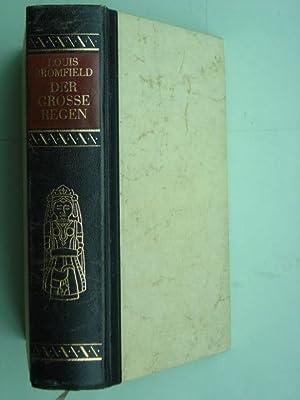 Der grosse Regen. Roman. Aus dem Amerikanischen: Bromfield, Louis.