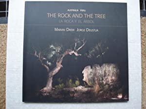 The rock and the tree = La roca y el árbol.: Drew Marian, Deustua Jorge