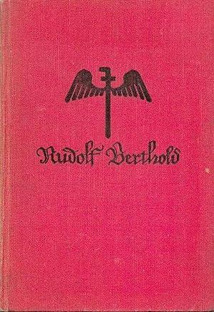 Kampfflieger Rudolf Berthold. Sieger in 44 Luftschlachten: Gengler, Ludwig F.