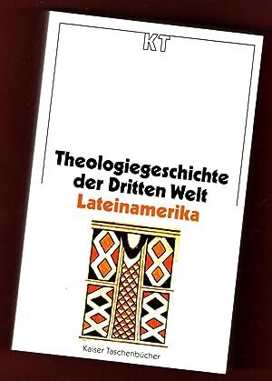 Theologiegeschichte der Dritten Welt. Lateinamerika (von Riolando: Riolando Azzi, Jean