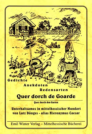 Quer dorch de Goarde (Quer durch den: Dönges, Lutz (Hieronymus