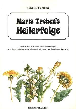 Maria Treben's Heilerfolge. Briefe und Berichte von: Treben, Maria