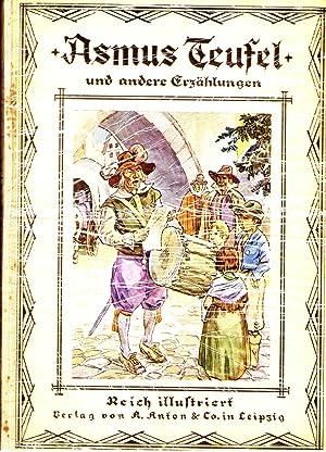Asmus Teufel und andere Erzählungen. Geschichte aus: Gebhardt, M. E.