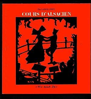 "Cours D'alsacien - ""Wie heisch Dü"": Laugel-Erny, Elsa:"