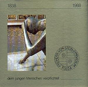 dem jungen Menschen verpflichtet - Festschrift zur: Freiherr-von-Stein-Gymnasium Fulda (Hg.)
