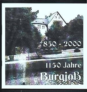 850 - 2000: 1150 Jahre Burgjoß Chronik (Burgjoss): Gemeinde Jossgrund (Hg.), Amberg, Oskar (...