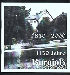 850 - 2000: 1150 Jahre Burgjoß Chronik (Burgjoss): Gemeinde Jossgrund (Hg.), Amberg, Oskar (Red.)