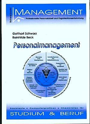 Personalmanagement. (REIHE Management Professionelle Personalarbeit und Organisationsentwicklung): ...