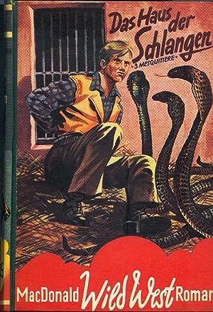 Das Haus der Schlangen. Wild-West- Roman: MacDonald, William Colt.