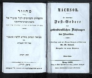 Machsor. Die sämmtlichen Fest-Gebete und gottesdienstlichen Dichtungen: Machsor / Dr.