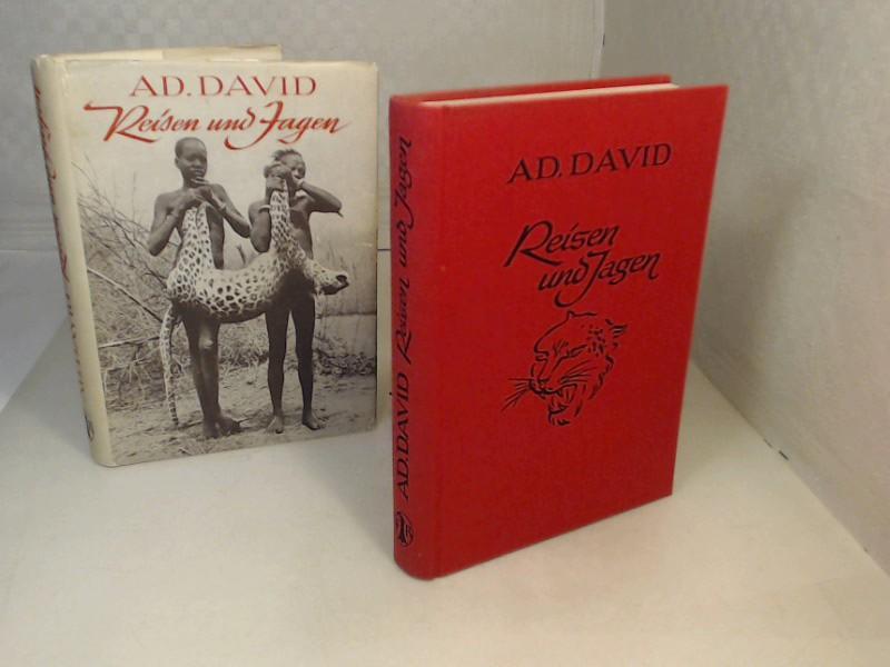 Reisen und Jagen. Aus einem glücklichen Leben.: David, Ad.