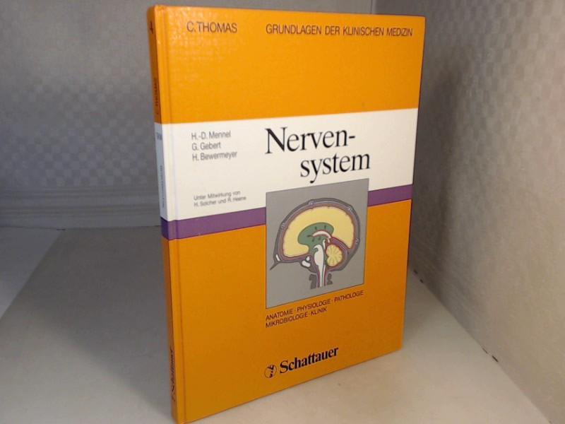 Nervensystem. Anatomie, Physiologie, Pathologie, Mikrobiologie, Klinik. (=: Mennel, H.-D., Gebert,