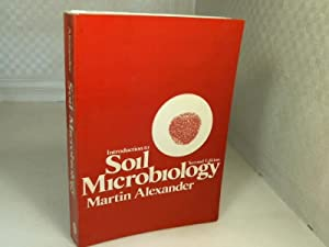 Introduction to Soil Microbiology.: Alexander, Martin.