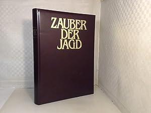 Zauber der Jagd. Meisterwerke der Jagdliteratur, Jagdmalerei: Blüchel, Kurt (Hrsg.).