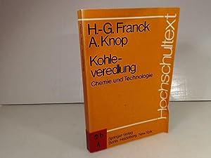 Kohleveredlung. Chemie und Technologie. (= Hochschultext).: Franck, Heinz-Gerhard und