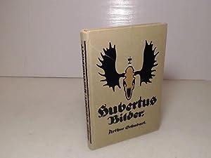 Hubertusbilder [Hubertus Bilder]. Buchschmuck von Ludwig Hohlwein.: Schubart, Arthur.