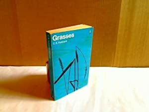 Grasses. A Guide to their Structure, Identification,: Charles Edward Hubbard.