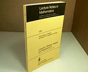 Lectures in Modern Analysis and Applications III.: Dudley, R.M. et
