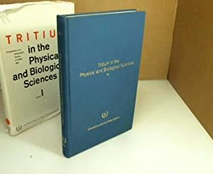 Tritium in the Physical and Biological Sciences. Proceedings of the Symposium on the Detection an...