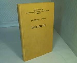 Linear Algebra. (= Handbook for Automatic Computation: Wilkinson, J.H., Reinsch,