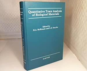 Quantitative Trace Analysis of Biological Materials. Principles and Methods for Determination of ...
