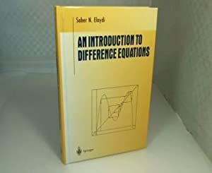 An Introduction to Difference Equations. (= Undergraduate: Elaydi, Saber N.