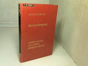 Borane Reagents. (= Best Synthetic Methods).: Pelter, Andrew, Keith