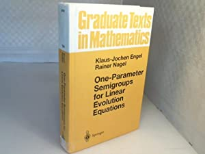 One-Parameter Semigroups for Linear Evolution Equations. (Graduate: Engel, Klaus-Jochen and