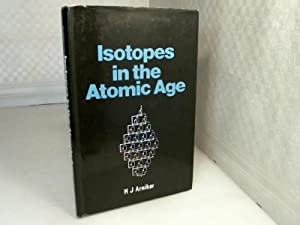 Isotopes in the Atomic Age.