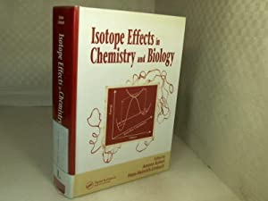 Isotope Effects In Chemistry and Biology.