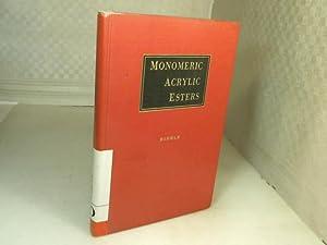 Monomeric Acrylic Esters.: Riddle, E.H.