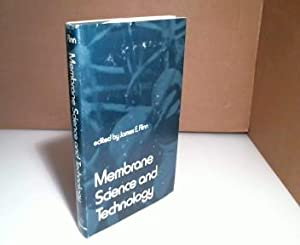 Membrane Science and Technology. Industrial, Biological, and: Flinn, James E.