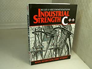 Industrial Strength C++. Rules and Recommendations.: Henricson, M., Nyquist,