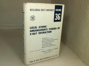 Local Atomic Arrangements studied by X-Ray Diffraction.: Cohen, J.B., Hilliard,