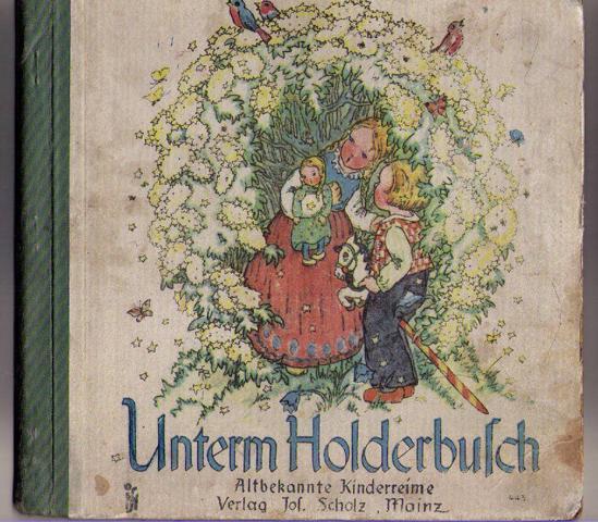 Unterm Holderbusch - altbekannte Kinderreime: Busch - Schumann