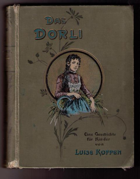 Das Dorli: Koppen , Luise
