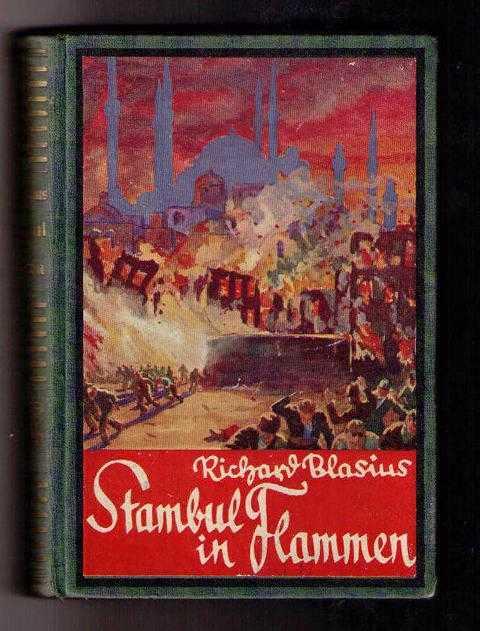 Stambul in Flammen: Blasius , Richard