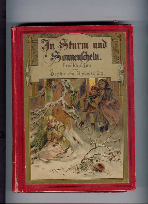 In Sturm und Sonnenschein - Niebelschütz , Sophie von , Claudius , W.