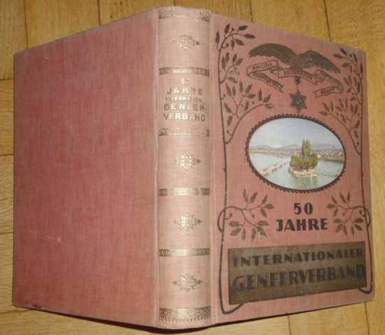 50 Jahre internationaler Genfer Verband: Schweiger, Franz