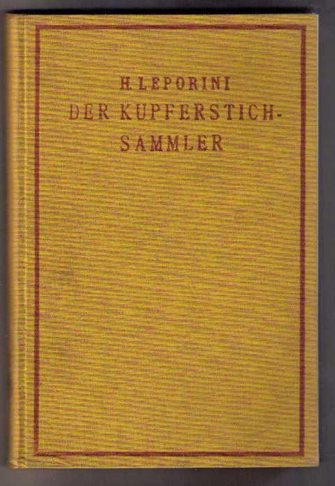 Der Kupferstichsammler: Leporini, Dr. Heinrich